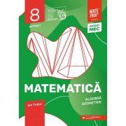 Matematica 2020 - 2021 - Initiere - Algebra, Geometrie - Clasa A VIII-A - Caiet de lucru - Semestrul 1 - Partea I