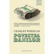 Povestea banilor - Charles Wheelan