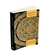 Practicile Kalachakra - Incluzand traducerea unor texte importante din Kalachakra Tantra