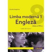 Limba modernă 1 Engleză – caiet de lucru pentru clasa a VIII-a