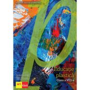 Educaţie Plastică- Manual pentru clasa a VIII-a - Editura Art