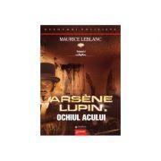 Arsène Lupin in Ochiul Acului 2021