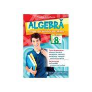 Algebră. Culegere de exerciții și probleme. Clasa a 8-a