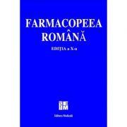 Farmacopeea Romana - editia a X-a