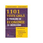 1101 teste grila si probleme de economie cu rezolvari - Constantin Gogoneata, Basarab Gogoneata