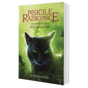 Pisicile Razboinice - Razboinicul Uitat - volumul 23 - Erin Hunter