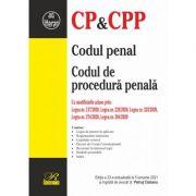 Codul penal. Codul de procedură penală. Ediția a 23-a actualizată la 5 ianuarie 2021
