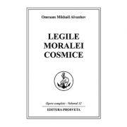 Legile moralei cosmice - Omraam Mikhael Aivanhov