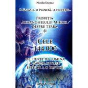 Profetia Arhanghelului Mihail despre Terra - Nicolas Dayzus