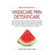 Vindecare prin detoxificare - Medium Medical - Anthony William