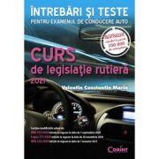 Curs de legislaţie rutieră 2021 - Întrebări şi teste - Valentin Constantin Marin