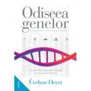 Odiseea genelor. Aventura speciei umane - Évelyne Heyer