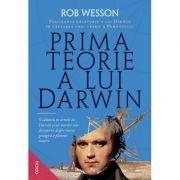 Prima teorie a lui Darwin. Fascinanta călătorie a lui Darwin în căutarea unei teorii a Pământului