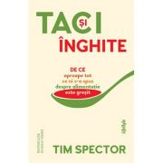 Taci și înghite - Tim Spector