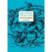 Criticonul - Baltasar Gracián