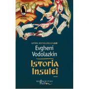 Istoria Insulei - Evgheni Vodolazkin