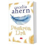 Pasărea Liră - Cecelia Ahern