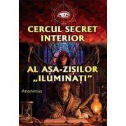 Cercul secret interior al așa-zișilor 'iluminați' - Anonimus