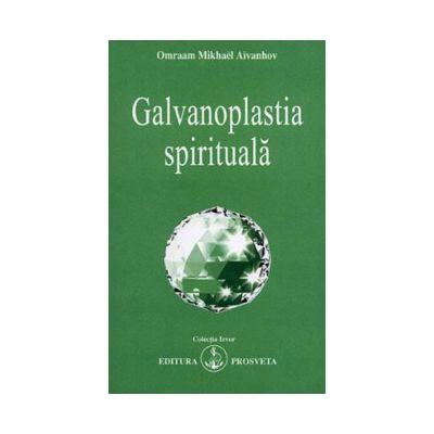 Galvanoplastia spirituală