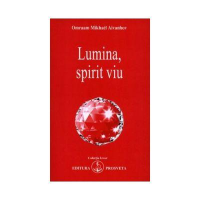 Lumina, spirit viu