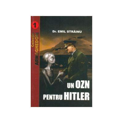 UN OZN PENTRU HITLER (vol. 1)
