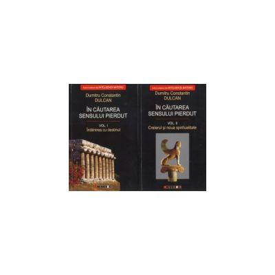 În căutarea sensului pierdut: Vol. I şi II