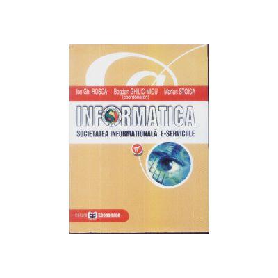 Informatica Societatea Informationala E-serviciile