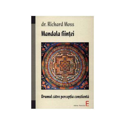 Mandala fiinţei - drumul către percepţia conştientă