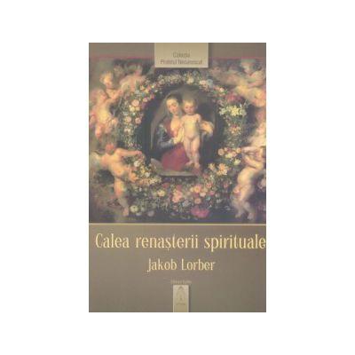 Calea renaşterii spirituale