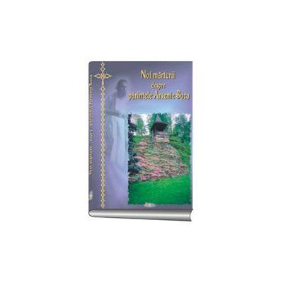 Noi mărturii despre Părintele Arsenie Boca