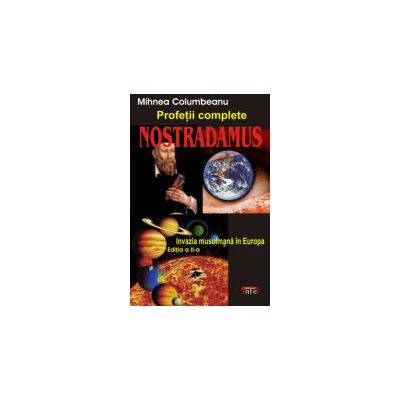 Nostradamus. Profetii complete