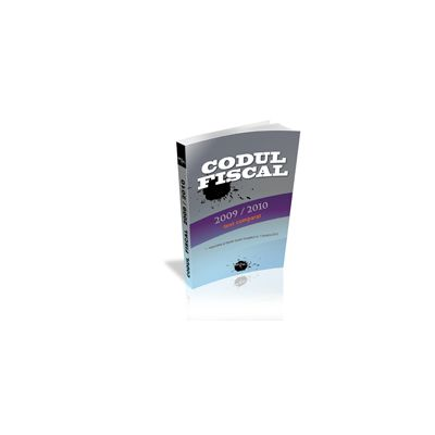 Codul Fiscal Comparat 2009 / 2010