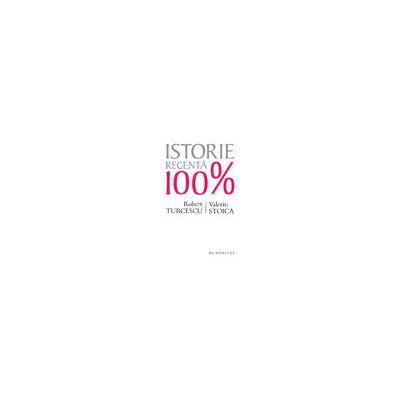 Istorie recentă 100% Robert Turcescu în dialog cu Valeriu Stoica