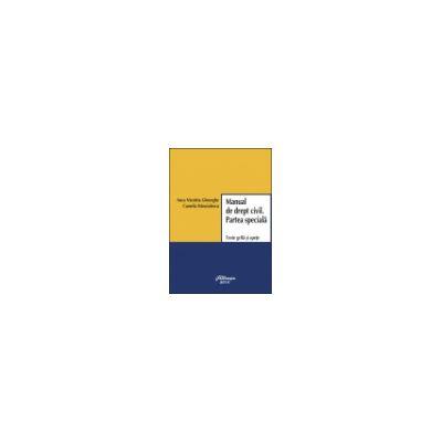 Manual de drept civil. Partea specială. Teste grilă şi speţe