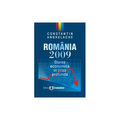 Romania 2009 - starea economica in criza profunda