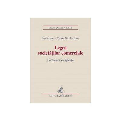 Legea societatilor comerciale. Comentarii si explicatii