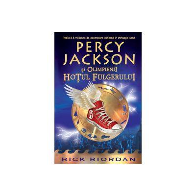 Hotul fulgerului. Percy Jackson si Olimpienii