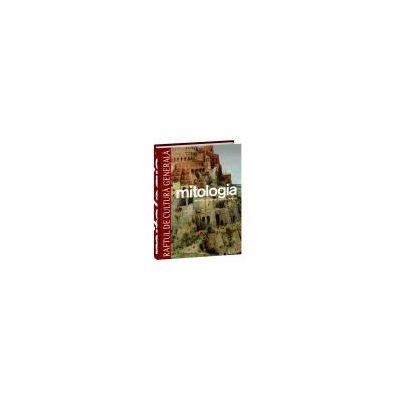 Mitologia. Orientul apropiat, Egiptul, Grecia - Vol. 4