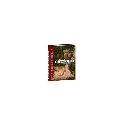 Mitologia. Roma, Scandinavii, Celţii, Americile - Vol. 5