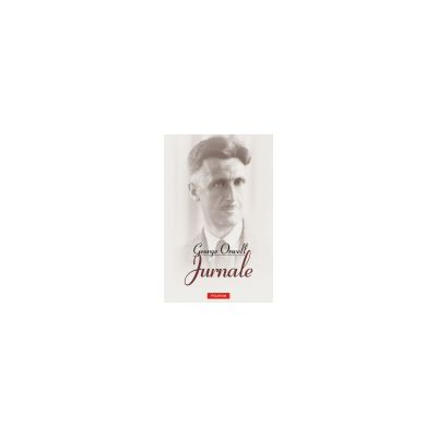 George Orwell.  Jurnale