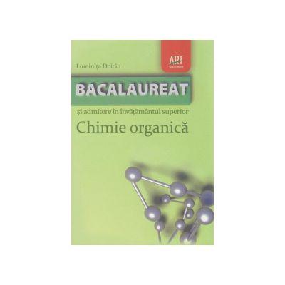 Chimie organica pentru Bacalaureat si admitere in invatamantul superior, Medicina si Farmacie, Olimpiade scolare