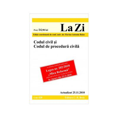 Codul civil si Codul de procedura civila (actualizat la 25.11.2010).
