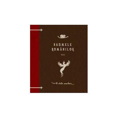 Basmele românilor, volumul VIII
