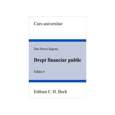Drept financiar public. Editia 4