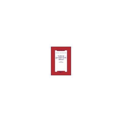 Codul de procedura civila adnotat  Ed. a 3-a, revazuta si adaugita confom Legii nr. 202/2010