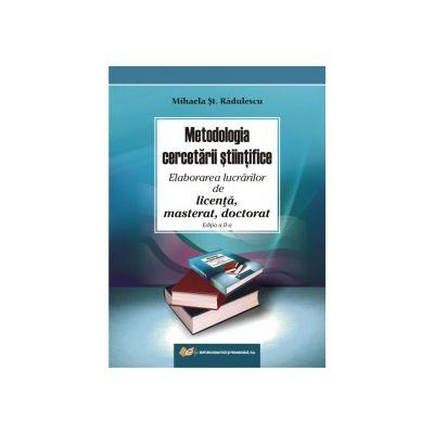 Metodologia cercetării ştiinţifice – Elaborarea lucrărilor de licenţă, masterat, doctorat