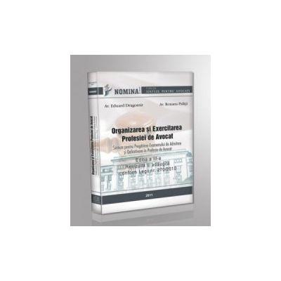 Organizarea si Exercitarea Profesiei de Avocat (editia a III-a, 2011)