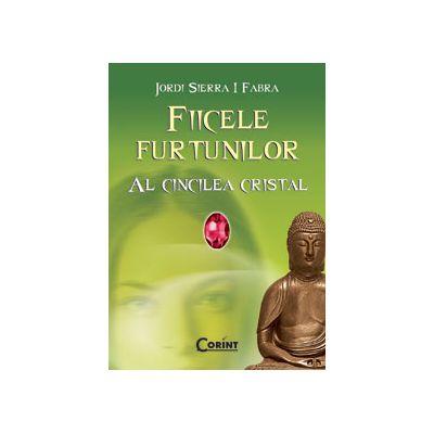 AL CINCILEA CRISTAL. FIICELE FURTUNILOR 3