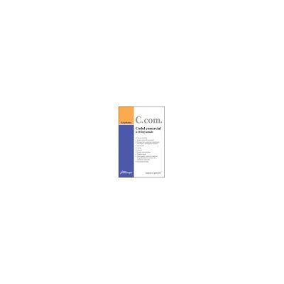 Codul comercial si 10 legi uzuale Actualizat 12 aprilie 2011