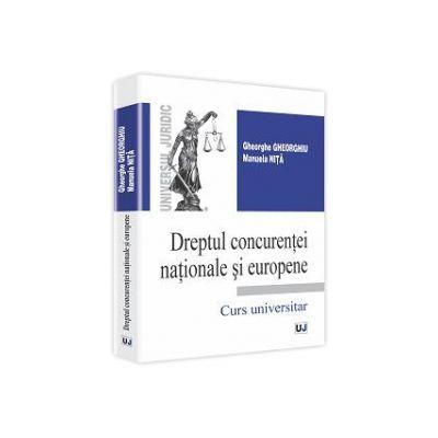 Dreptul concurentei nationale si europene